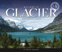 Welcome to Glacier National Park