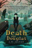 Death and Douglas