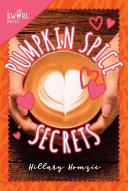 Pumpkin Spice Secrets