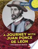 A Journey with Juan Ponce de León