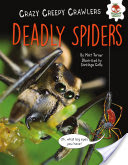 Deadly Spiders