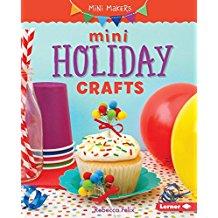 Mini Holiday Crafts