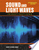 Sound and Light Waves Investigation