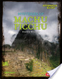 Mysteries of Machu Picchu