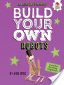 Build Your Own Robots