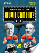 Who Invented the Movie Camera?
