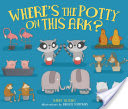 Where's the Potty on This Ark?