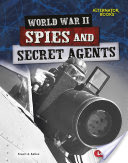 World War II Spies and Secret Agents