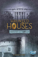 Haunted Houses Around the World