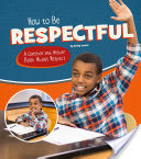 How to Be Respectful