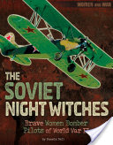 The Soviet Night Witches
