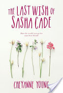 The Last Wish of Sasha Cade
