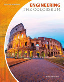 Engineering the Colosseum