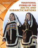 Traditional Stories of the Arctic and Subarctic Nations