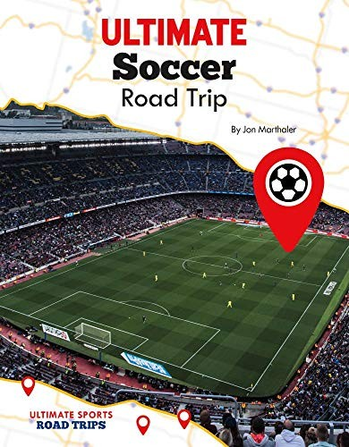 Ultimate Soccer Road Trip