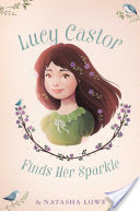 Lucy Castor Finds Her Sparkle