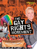 The Gay Rights Movement