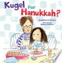 Kugel for Hanukkah?