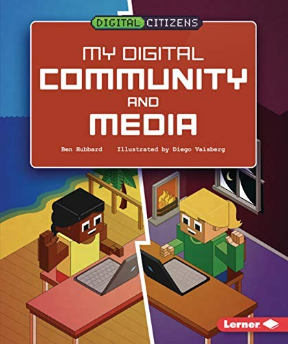 My Digital Community and Media