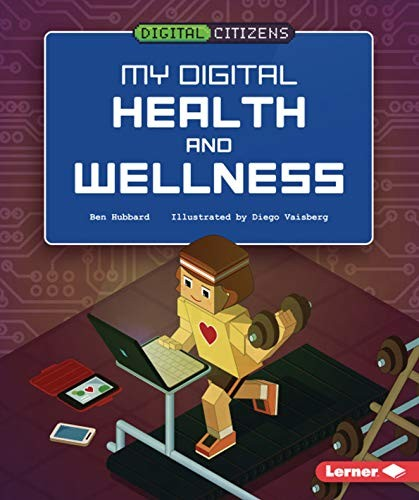 My Digital Health and Wellness