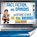 Fact, Fiction, and Opinions
