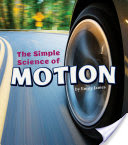 The Simple Science of Motion