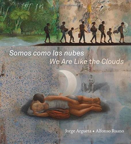 Somos como las nubes / We Are like the Clouds