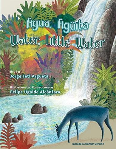 Agua, Agüita / Water, Little Water