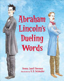 Abraham Lincoln's Dueling Words
