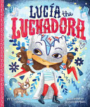 Lucía the Luchadora and the Million Masks