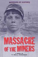 Massacre of the Miners