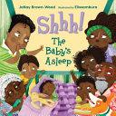 Shhh! The Baby's Asleep