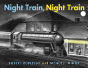 Night Train, Night Train