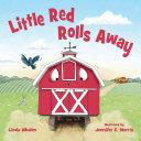Little Red Rolls Away