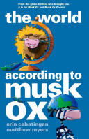 The World According to Musk Ox