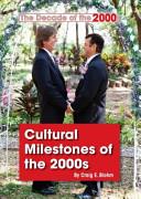 Cultural Milestones of the 2000s