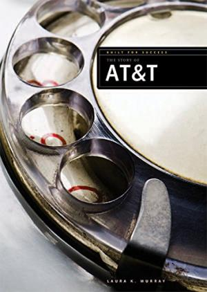 The Story of AT&T