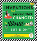 Inventions That Could Have Changed the World but Didn't
