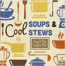 Cool Soups & Stews