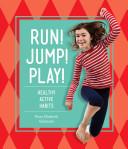 Run! Jump! Play!