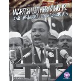 Martin Luther King Jr. and the March on Washington