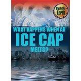 What Happens When an Ice Cap Melts?