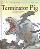 Terminator Pig