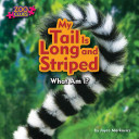 My Tail Is Long and Striped