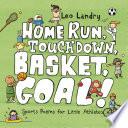 Home Run, Touchdown, Basket, Goal!