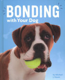 Bonding with Your Dog