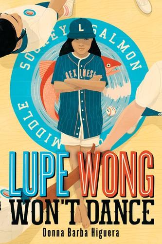 Lupe Wong Won't Dance