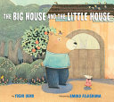 The Big House and the Little House