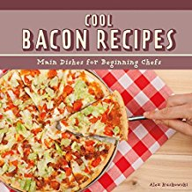 Cool Bacon Recipes