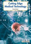 Cutting Edge Medical Technology